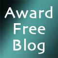 Award-Free Blog