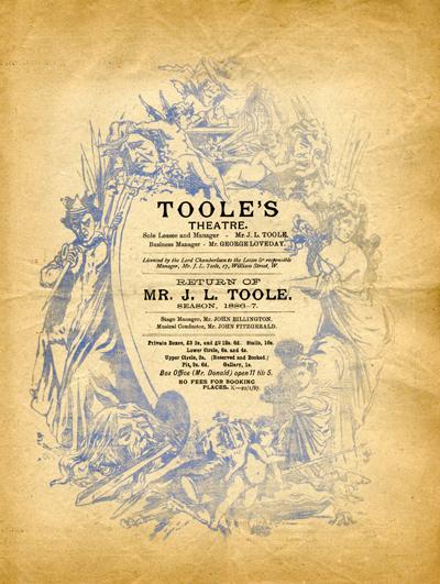 Return of Mr J L Toole Season 1886-7 © Sarah Vernon