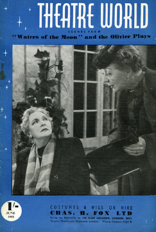Theatre World cover showing Sybil Thorndike (L) & Edith Evans (R) in Waters of the Moon at the Theatre Royal Haymarket, 1951] © Sarah Vernon