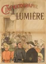 Henri Brispot, Cinématographe Lumière (1896). This poster was created for the Lumière Brothers on the occasion of the world's first-ever public film screening. It is thought to be the world's first movie poster. Courtesy of Sotheby's London.